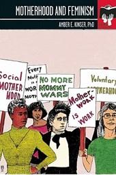 Motherhood and Feminism