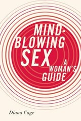 Mind-Blowing Sex | Diana Cage |