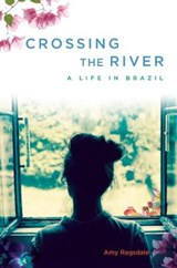 Crossing the River | Amy Ragsdale |