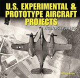 U.S. Experimental & Prototype Aircraft Projects | William Norton |