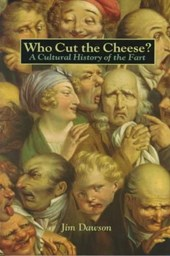 Who Cut the Cheese? | Jim Dawson |