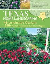 Texas Home Landscaping | Grant, Greg ; Holmes, Roger |