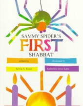 Sammy Spider's First Shabbat | Sylvia A. Rouss |