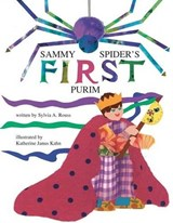 Sammy Spider's First Purim | Sylvia A. Rouss |
