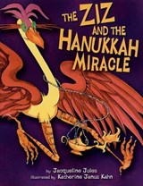 The Ziz And the Hanukkah Miracle | Jacqueline Jules |