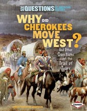 Why Did Cherokees Move West?