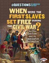 When Were the First Slaves Set Free During the Civil War? | Shannon Knudsen |