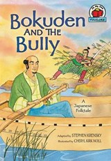 Bokuden and the Bully | Stephen Krensky |