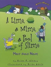 A Lime, a Mime, a Pool of Slime | Brian P. Cleary |