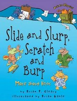 Slide and Slurp, Scratch and Burp | Brian P. Cleary |