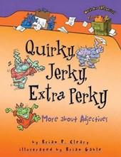 Quirky, Jerky, Extra Perky