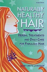 Naturally Healthy Hair | Mary Beth Janssen |