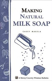 Making Natural Milk Soap | Casey Makela |