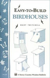 Easy-To-Build Birdhouses | Mary Twitchell |