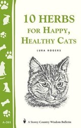 10 Herbs for a Happy, Healthy Cat | Lura Rogers Seavey |