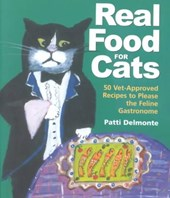 Real Food for Cats | Patti Delmonté |