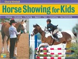 Horse Showing for Kids | Cheryl Kimball |