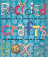 Recycled Crafts Box | Laura C. Martin |