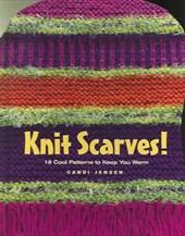 Knit Scarves!