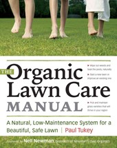 The Organic Lawn Care Manual | Paul Tukey |