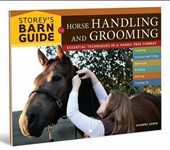 Storey's Barn Guide to Horse Handling And Grooming