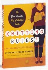 Knitting Rules | Stephanie Pearl-McPhee |