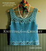 Knitting Loves Crochet | Candi Jensen |
