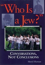 Who Is a Jew? | Meryl Hyman |