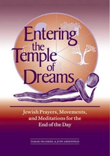 Entering the Temple of Dreams | Tamar Frankiel |