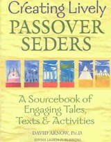 Creating Lively Passover Seders | David Arnow |