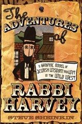 The Adventures of Rabbi Harvey | Steve Sheinkin |