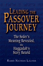 Leading the Passover Journey | Nathan Laufer |