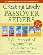 Creating Lively Passover Seders (2nd Edition)