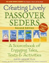 Creating Lively Passover Seders (2nd Edition) | David Arnow |