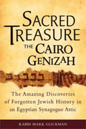 Sacred Treasure-The Cairo Genizah | Mark S. Glickman |
