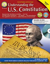 Understanding the U.S. Constitution, Grades 5-8+ | Mark A. Stange |