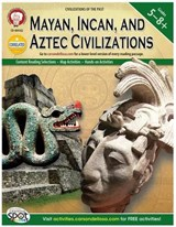 Mayan, Incan, and Aztec Civilizations, Grades 5-8+ | Kramme, Michael, Ph.D. |