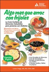 Mas Alla del Arroz y las Habichuelas / Beyond Rice And Beans | Lorena Drago |