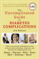 The Uncomplicated Guide to Diabetes Complications | Levin, Marvin E.; Pfeifer, Michael A. |