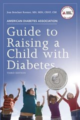 American Diabetes Association Guide to Raising a Child with Diabetes | Jean Betschart Roemer |