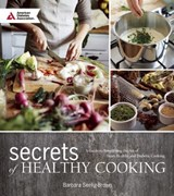 Secrets of Healthy Cooking | Barbara Seelig-Brown |