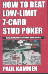 How to Beat Low-Limit 7-Card Stud Poker