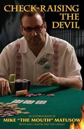 Check-Raising the Devil | Mike Matusow |