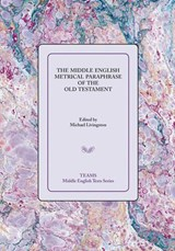 The Middle English Metrical Paraphrase of the Old Testament |  |