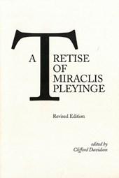 A Tretise of Miraclis Pleyinge