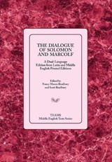 The Dialogue of Solomon and Marcolf | BRADBURY,  Nancy M. ; Bradbury, Scott |
