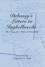 Debussy's Letters to Inghelbrecht |  |