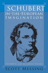 Schubert in the European Imagination