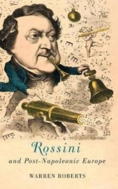 Rossini and Post-Napoleonic Europe