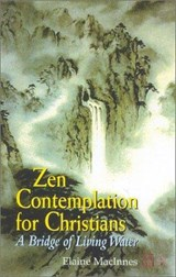 Zen Contemplation for Christians | Elaine MacInnes |